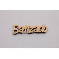 3 PALAVRAS BATIZADO 9x2.4x0.3CM MDF