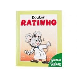 Dr. Ratinho - manual de saúde.