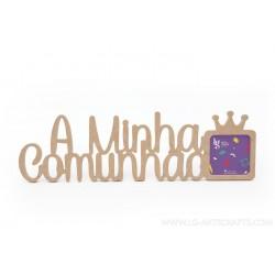 P.FOTO COROA A MINHA COMUNHAO 50.8X15X1.2CM MDF
