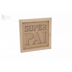 QUADRO SUPER PAI 23.5X23.5X1.6CM