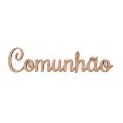 4 PALAVRAS A MINHA COMUNHAO 12.9X1.5X0.3CM MDF